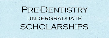 Click for pre-dentistry scholarships page